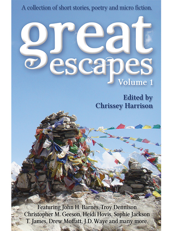 Great Escapes: Volume 1 - Anthology